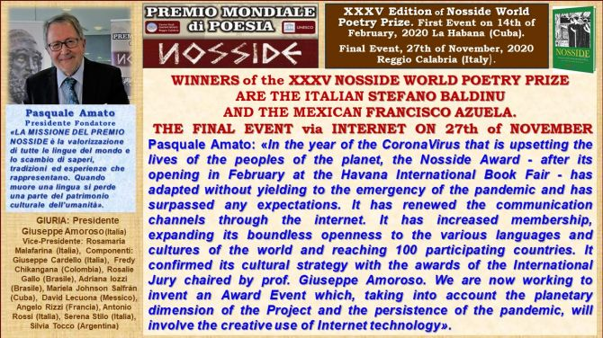 WINNERS of the XXXV NOSSIDE WORLD POETRY PRIZE  ARE THE ITALIAN STEFANO BALDINU AND THE MEXICAN FRANCISCO AZUELA. THE FINAL EVENT via INTERNET ON 27th of NOVEMBER