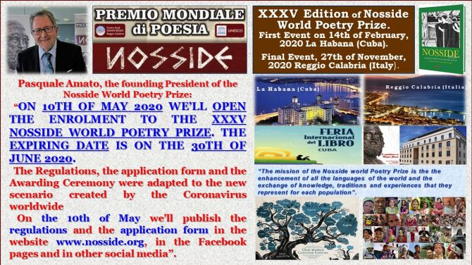 On 10th of May 2020 we'll open the enrolment to the XXXV Nosside World Poetry Prize